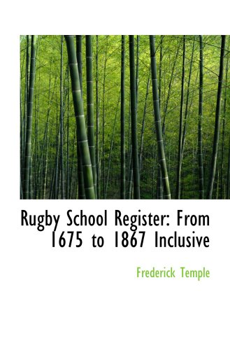 9780554567891: Rugby School Register: From 1675 to 1867 Inclusive