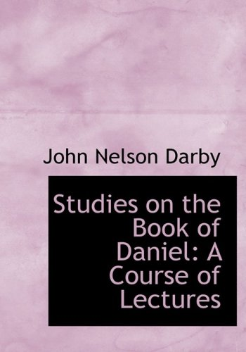 9780554568263: Studies on the Book of Daniel: A Course of Lectures (Large Print Edition)
