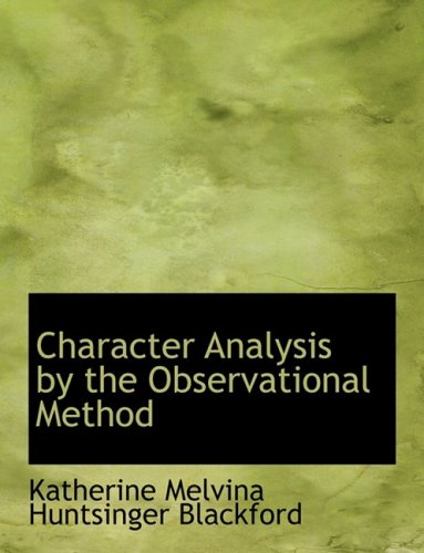 9780554569215: Character Analysis by the Observational Method (Large Print Edition)