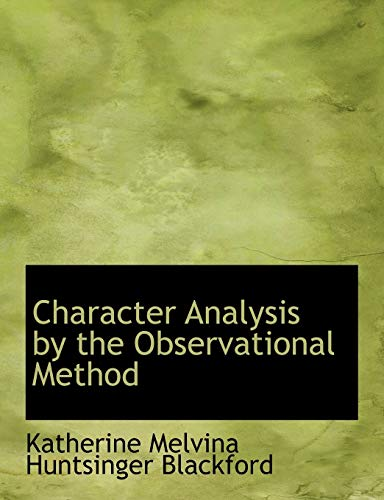 9780554569246: Character Analysis by the Observational Method (Large Print Edition)