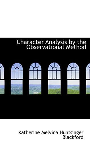 9780554569284: Character Analysis by the Observational Method