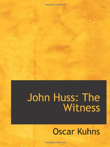9780554573434: John Huss: The Witness