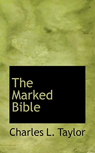 9780554580418: The Marked Bible
