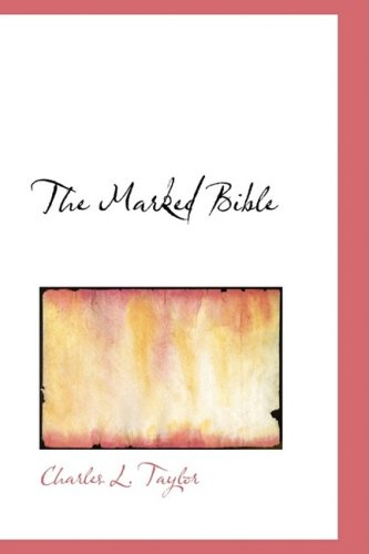 9780554580432: The Marked Bible