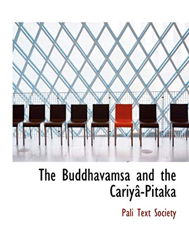 9780554584539: The Buddhavamsa and the CariyAc-Pitaka (Large Print Edition)