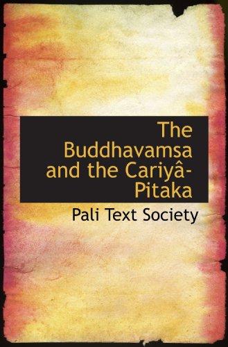 9780554584546: The Buddhavamsa and the Cariyâ-Pitaka