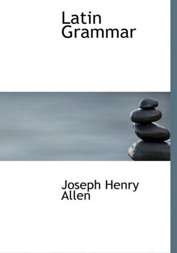 9780554590653: Latin Grammar (Large Print Edition)