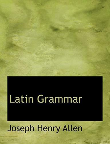 9780554590684: Latin Grammar