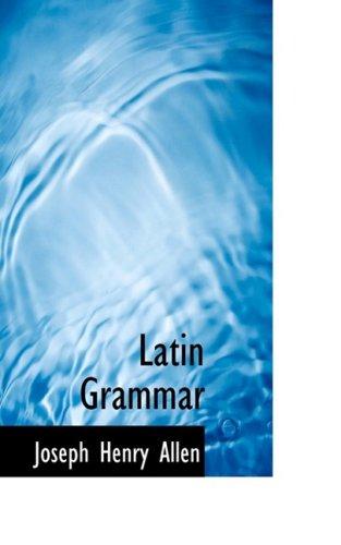 9780554590783: Latin Grammar
