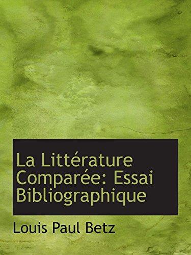 9780554591438: La Littérature Comparée: Essai Bibliographique