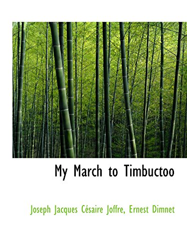 9780554595887: My March to Timbuctoo