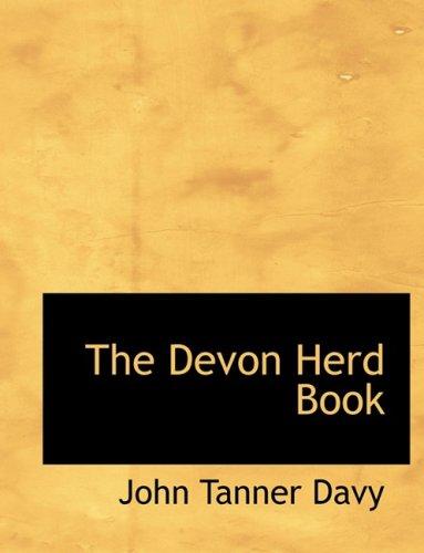 9780554601007: The Devon Herd Book (Large Print Edition)