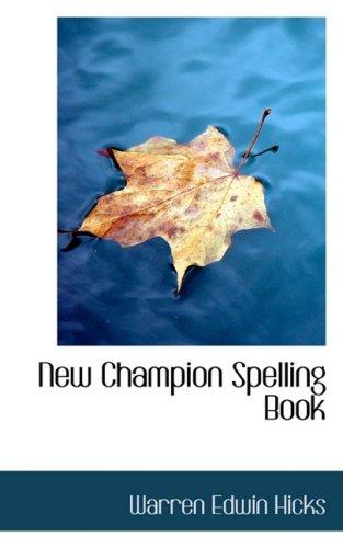 9780554606804: New Champion Spelling Book