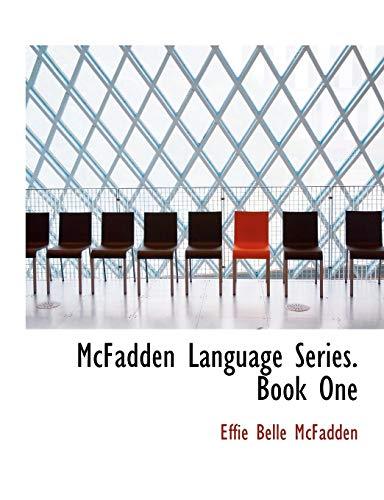 McFadden Language Series. Book One (Paperback): Effie Belle McFadden