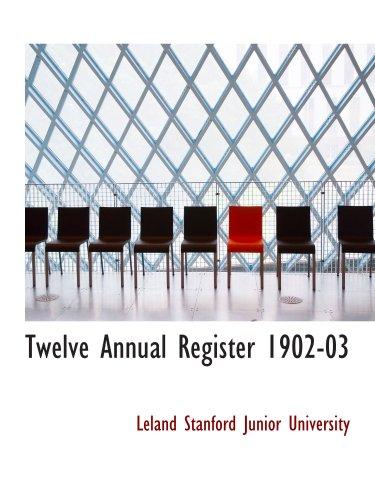9780554627021: Twelve Annual Register 1902-03