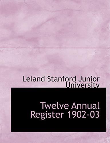 9780554627045: Twelve Annual Register 1902-03 (Large Print Edition)