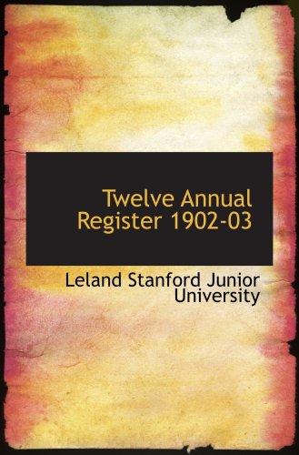 9780554627052: Twelve Annual Register 1902-03