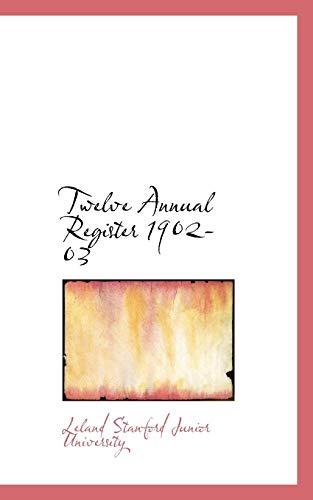 9780554627069: Twelve Annual Register 1902-03