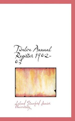 9780554627076: Twelve Annual Register 1902-03