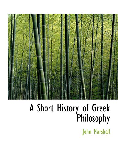 9780554629995: A Short History of Greek Philosophy (Large Print Edition)