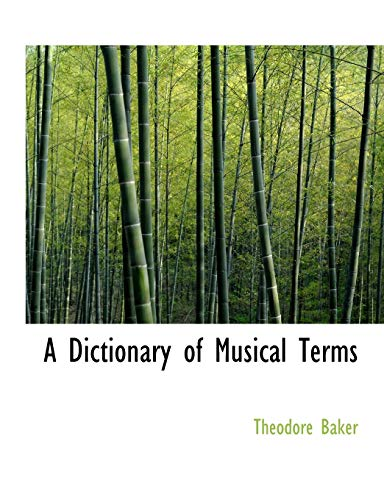 9780554640211: A Dictionary of Musical Terms