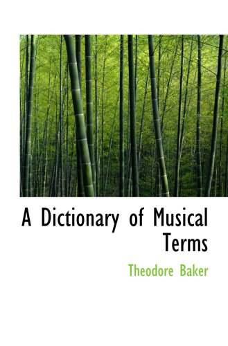 9780554640235: A Dictionary of Musical Terms