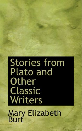 9780554645346: Stories from Plato and Other Classic Writers