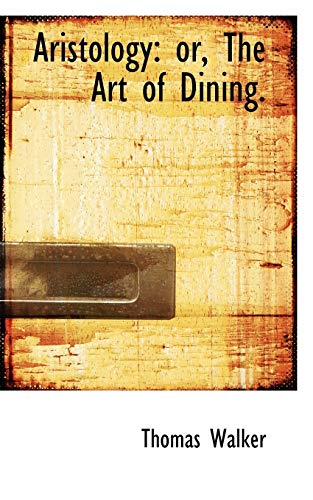 9780554646824: Aristology or The Art of Dining.