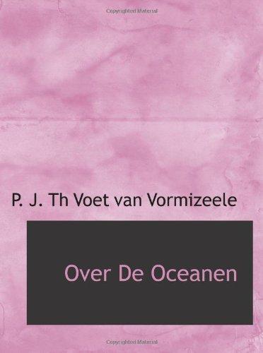 9780554657325: Over De Oceanen