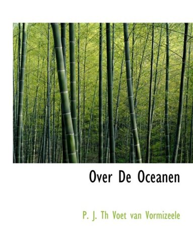 9780554657332: Over De Oceanen (Large Print Edition)