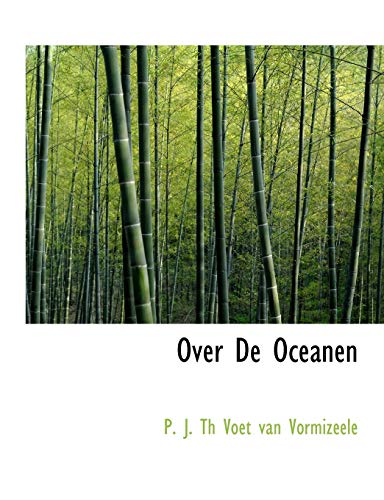 9780554657349: Over De Oceanen (Large Print Edition)