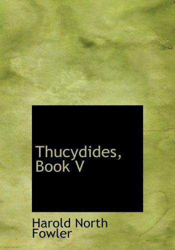 9780554666266: Thucydides, Book V (Large Print Edition)