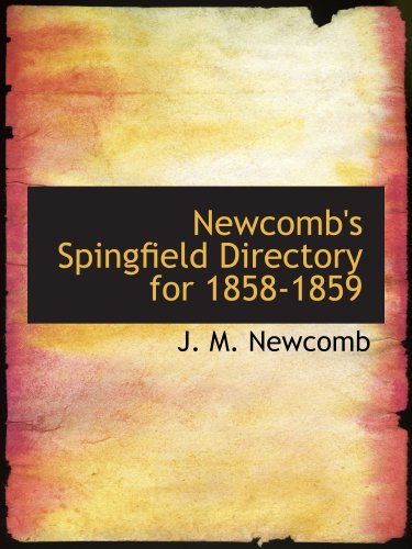 9780554676074: Newcomb's Spingfield Directory for 1858-1859