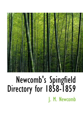 9780554676166: Newcomb's Spingfield Directory for 1858-1859