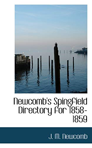 9780554676203: Newcomb's Spingfield Directory for 1858-1859