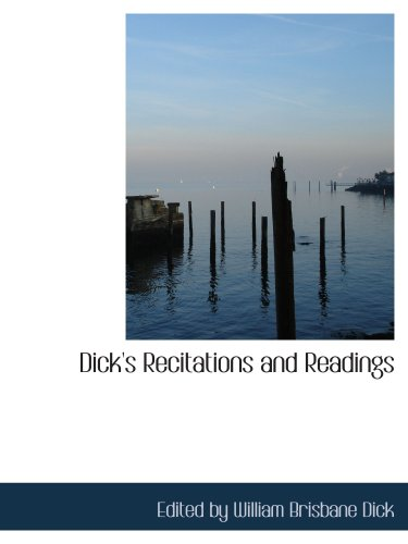 9780554676319: Dick's Recitations and Readings