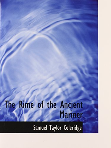 The Rime of the Ancient Mariner (9780554676937) by Samuel Taylor Coleridge