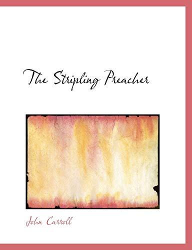 9780554680033: The Stripling Preacher (Large Print Edition)