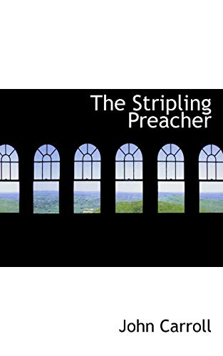 9780554680088: The Stripling Preacher