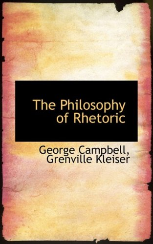 9780554684581: The Philosophy of Rhetoric