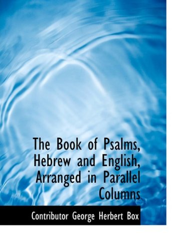 9780554687391: The Book of Psalms, Hebrew and English, Arranged in Parallel Columns (Large Print Edition)