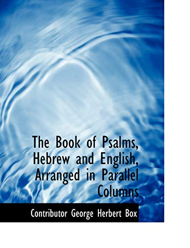 9780554687414: The Book of Psalms, Hebrew and English, Arranged in Parallel Columns