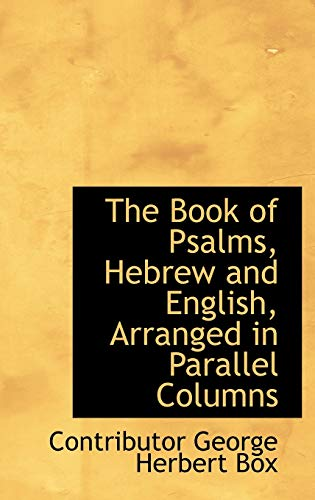 9780554687520: The Book of Psalms, Hebrew and English, Arranged in Parallel Columns