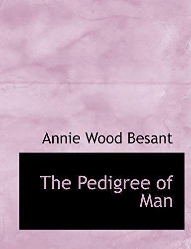 9780554695358: The Pedigree of Man (Large Print Edition)