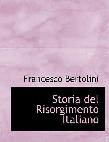 9780554697635: Storia del Risorgimento Italiano (Italian Edition)