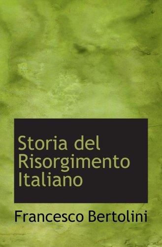 9780554697642: Storia del Risorgimento Italiano (Italian Edition)
