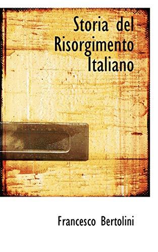 9780554697659: Storia del Risorgimento Italiano (Italian Edition)