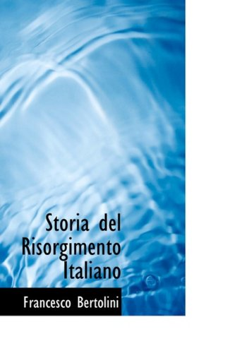 9780554697666: Storia del Risorgimento Italiano (Italian Edition)