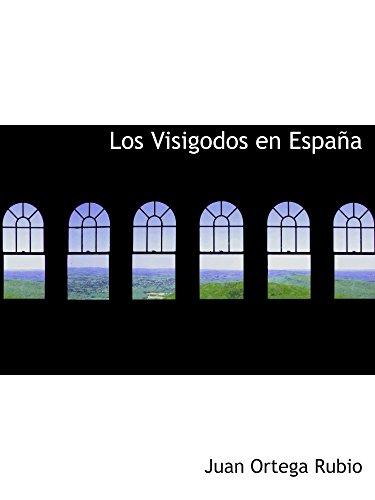 9780554698618: Los Visigodos en España