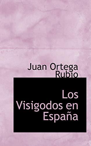 9780554698670: Los Visigodos en España